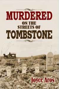 Murdered on the Streets of Tombstone